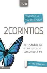 Comentario biblico con aplicacion NVI 2 Corintios, NIV Application Commentary, 2 Corinthians