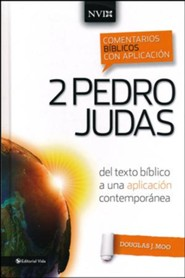 Comentario biblico con aplicacion NVI 2 Pedro y Judas, NIV Application Commentary, 2 Peter and Jude