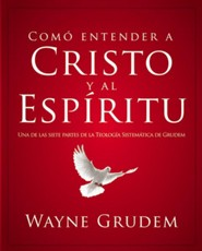 Teologia sistematica: Cristo y el Espiritu