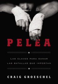 Pelea, Fight  -     By: Craig Groeschel