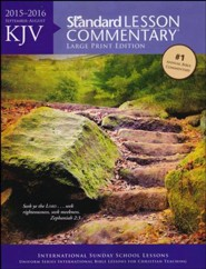 KJV Standard Lesson Commentary 2015-16, Large Print Edition