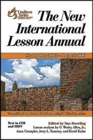 The New International Lesson Annual, September 2015-August 2016 Edition