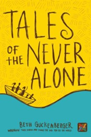 Tales of the Never Alone
