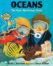 Oceans: The Vast, Mysterious Deep  -     By: David L. Harrison