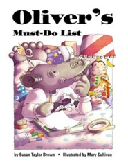 Oliver's Must-Do List  -     By: Susan Taylor Brown