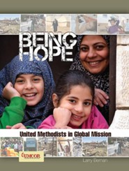 Being Hope - Adult Study: United Methodists in Global Mission