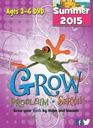 Grow, Proclaim, Serve! Ages 3-6 DVD Summer 2015: Grow Your Faith by Leaps and Bounds