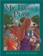 Mr. Basset Plays  -     By: Dominic Catalano