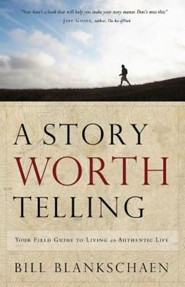Live a Story Worth Telling: A FaithWalkers Guide