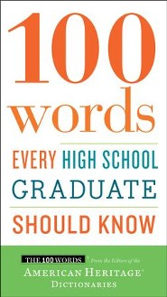 100 Words Every High School Graduate Should Know C