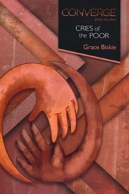 Cries of the Poor, Converge Bible Studies