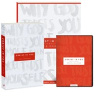 Christ in You Curriculum Kit: Why God Trusts You More Than You Trust Yourself