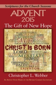 The Gift of New Hope: An Advent Study Based on the Revised Common Lectionary