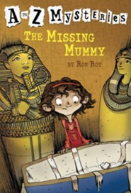 The Missing Mummy: A to Z Mysteries #13