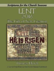 The Gift of New Creation - Large Print: A Lenten Study Based on the Revised Common Lectionary
