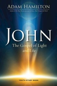 John: The Gospel of Light - Youth Study Book