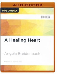 #6: A Healing Heart - unabridged audio book on CD