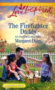 The Firefighter Daddy, Large Print