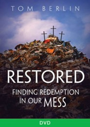 Restored: Finding Redemption in Our Mess - DVD