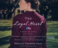 The Loyal Heart - unabridged audio book on CD