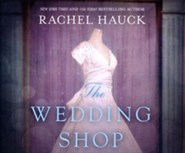 The Wedding Shop - unabridged audio book on CD
