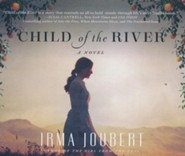 Child of the River - unabridged audio book on CD