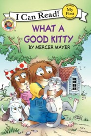 Mercer Mayer's Little Critter: What a Good Kitty, Hardcover