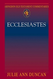 Abingdon Old Testament Commentaries: Ecclesiastes