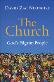 The Church: God's Pilgrim People