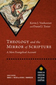 Theology and the Mirror of Scripture: A Mere Evangelical Account