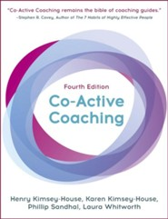 Co-Active Coaching: Changing Business, Transforming Lives - eBook