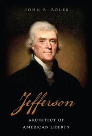 Jefferson: Architect of American Liberty - eBook