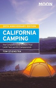 Moon California Camping: The Complete Guide to More Than 1,400 Tent and RV Campgrounds - eBook