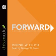 Forward: 7 Distinguishing Marks for Future Leaders - unabridged audiobook on CD