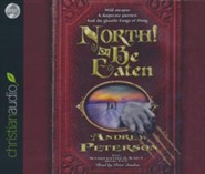 North! Or Be Eaten - unabridged audio book on CD