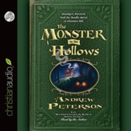 The Monster in the Hollows - unabridged audio book on CD