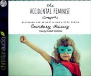 Accidental Feminist - unabridged audio book on CD