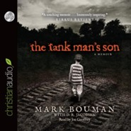 The Tank Man's Son: A Memoir - unabridged audio book on CD