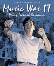 Music Was IT: Young Leonard Bernstein