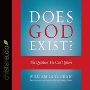 Does God Exist?: The Question You Can't Ignore - unabridged audio book on CD