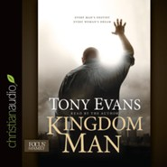 Kingdom Man: Every Man's Destiny, Every Woman's Dream - unabridged audio book on CD