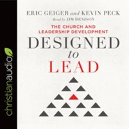 Designed to Lead: The Church and Leadership Development - unabridged audio book on CD