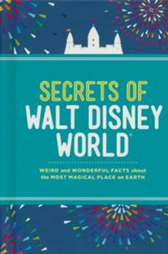 Secrets of Walt Disney World