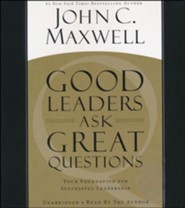 Good Leaders Ask Great Questions: Your Foundation For Successful Leadership, Audio CD