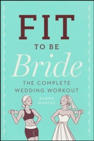 Fit to Be Bride