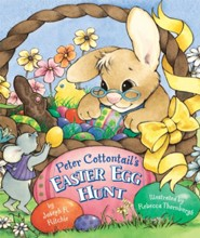 Peter Cottontail's Easter Egg Hunt  -     By: Joseph R. Ritchie     Illustrated By: Rebecca Thornburgh