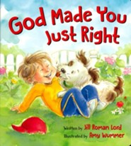 God Made You Just Right Board Book   -     By: Jill Roman Lord