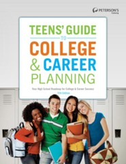 Teens' Guide to College and Career Planning  -