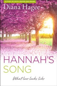 Hannah's Song: What Love Looks Like