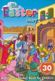 The Easter Story Sticker Book: Bible Story Sticker Book for Children